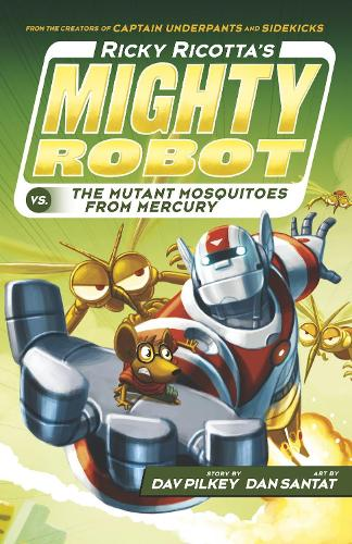Ricky Ricotta's Mighty Robot vs The Mutant Mosquitoes from Mercury - Ricky Ricotta 2 (Paperback)