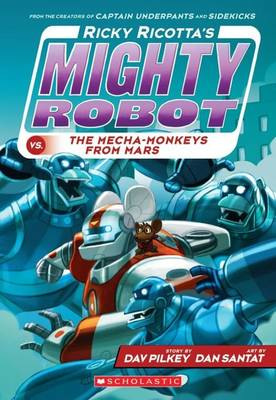 Ricky Ricotta's Mighty Robot vs the Mecha-Monkeys from Mars - Ricky Ricotta 4 (Paperback)