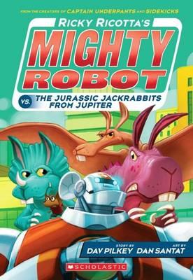 Ricotta's Mighty Robot vs the Jurassic Jack Rabbits from Jupiter - Ricky Ricotta 5 (Paperback)