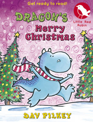 Dragon's Merry Christmas - Little Red Robin (Paperback)