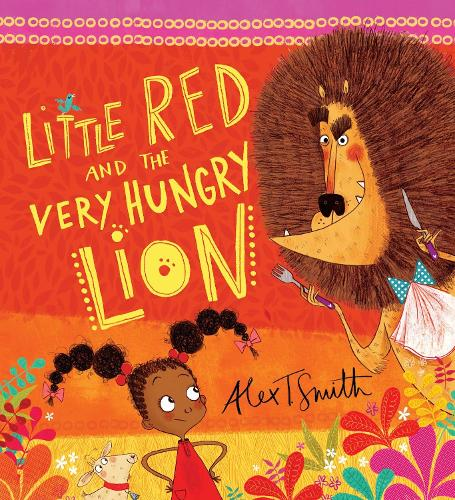 Little Red and the Very Hungry Lion (Paperback)