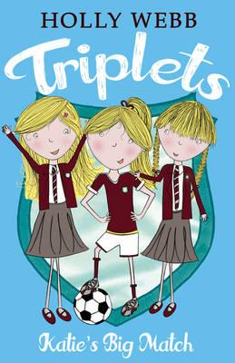 Katie's Big Match - Triplets 3 (Paperback)