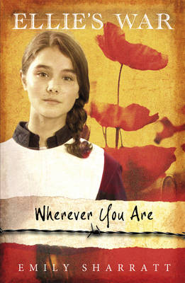Wherever You Are - Ellie's War 2 (Paperback)