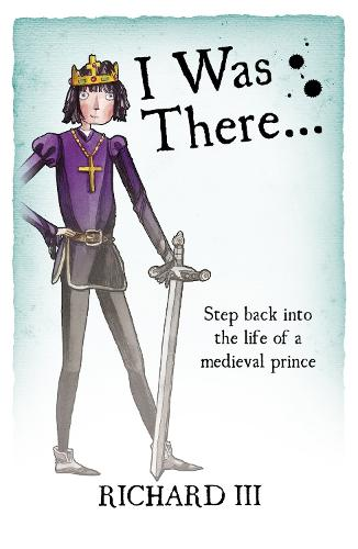 Richard III - I Was There (Paperback)