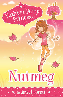 Nutmeg in Jewel Forest - Fashion Fairy Princess (Paperback)