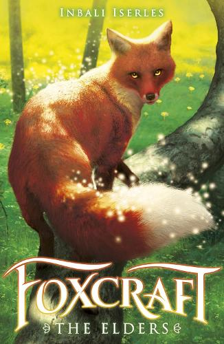 The Elders - Foxcraft 2 (Paperback)