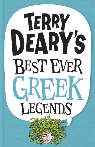 Terry Deary's Best Ever Greek Legends (Paperback)