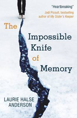 The Impossible Knife of Memory (Paperback)
