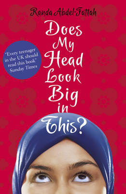 Does My Head Look Big in This? (Paperback)