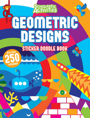 Geometric Designs Sticker Doodle Book - Scholastic Activities (Paperback)