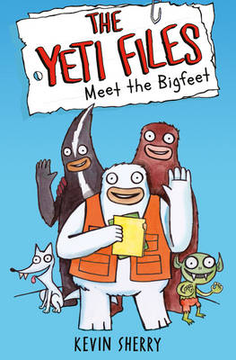 Meet the Bigfeet - The Yeti Files 1 (Hardback)
