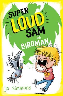 Super Loud Sam vs Birdman - Super Loud Sam (Paperback)
