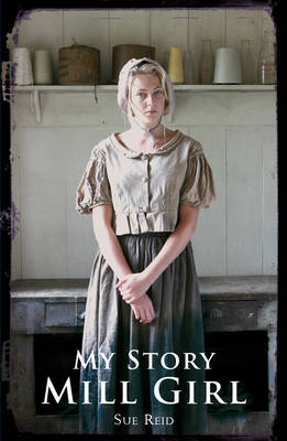 Mill Girl - My Story (Paperback)