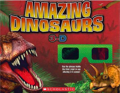 Amazing Dinosaurs 3-D