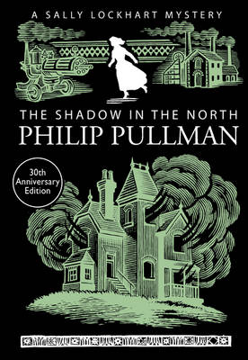 The Shadow in the North - A Sally Lockhart Mystery 2 (Paperback)