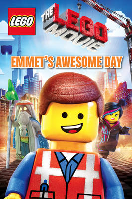Emmet's Awesome Day - The LEGO Movie (Hardback)