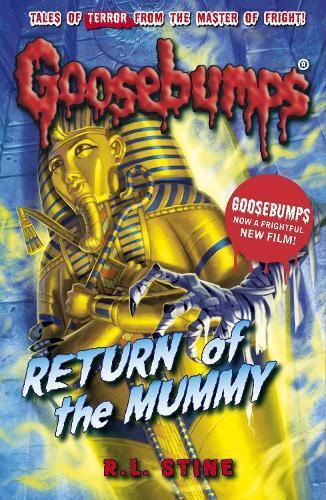 Return of the Mummy - Goosebumps (Paperback)
