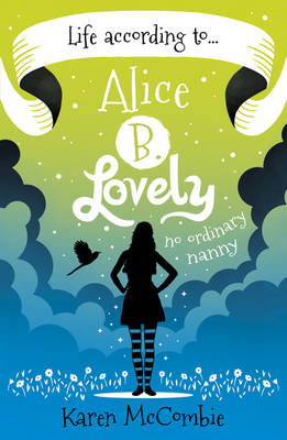 Life According to... Alice B. Lovely (Paperback)
