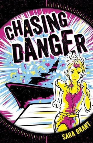Chasing Danger - Chasing Danger 1 (Paperback)
