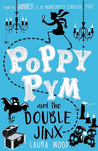Poppy Pym and the Double Jinx - Poppy Pym 2 (Paperback)