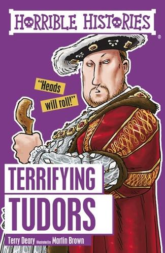 Terrifying Tudors - Horrible Histories (Paperback)
