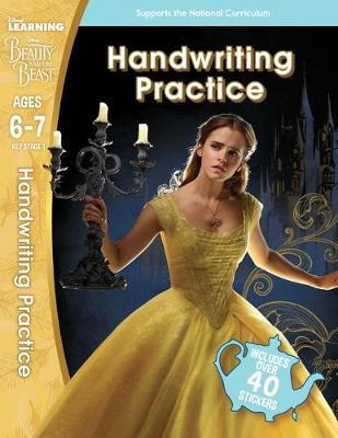 Beauty and the Beast: Handwriting Practice (Ages 6-7) - Disney Learning (Paperback)