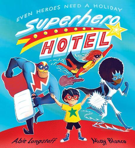 Superhero Hotel (Paperback)