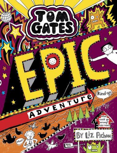 Tom Gates: Epic Adventure (kind of) - Tom Gates 13 (Hardback)
