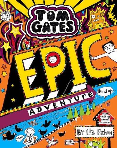 Tom Gates: Epic Adventure (kind of) - Tom Gates 13 (Paperback)