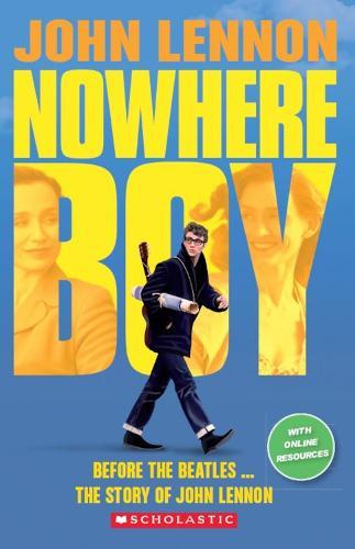 John Lennon: Nowhere Boy (Book & CD) - Scholastic Readers (Paperback)