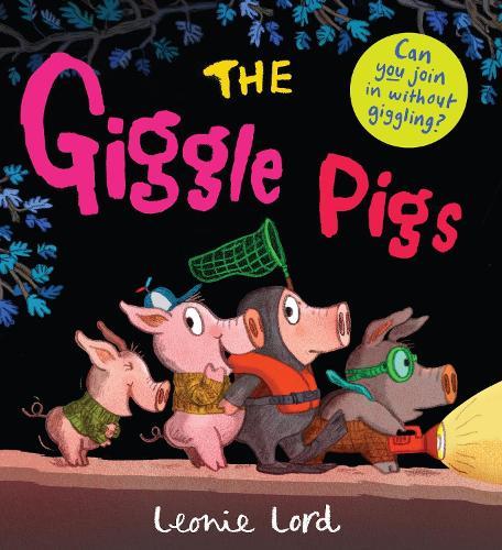 The Giggle Pigs (Hardback)