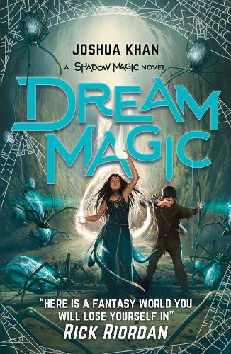 Dream Magic - Shadow Magic 2 (Paperback)