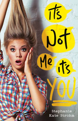 It's Not Me, It's You (Paperback)