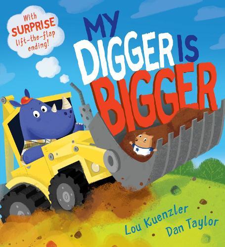 My Digger is Bigger (Paperback)
