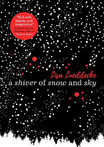 A Shiver of Snow and Sky (Paperback)