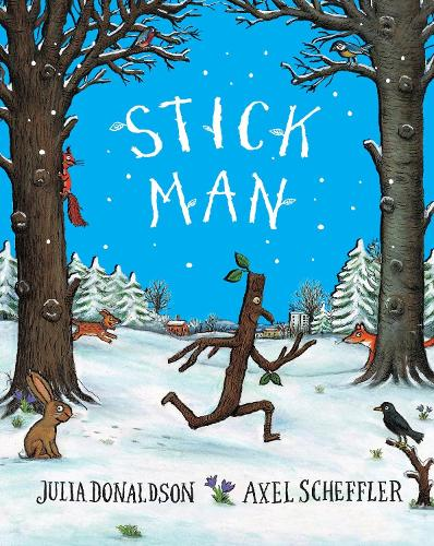 Stick Man Tenth Anniversary Edition (Paperback)