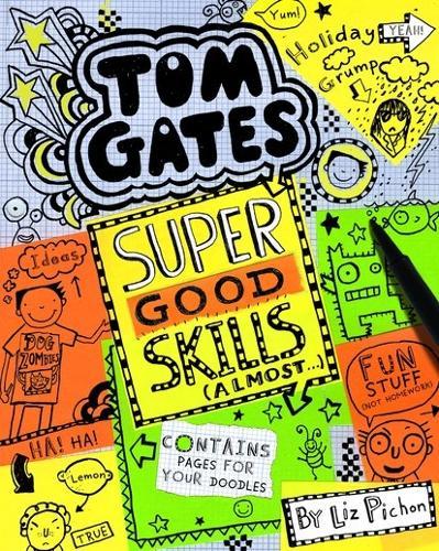 Super Good Skills (Almost...) - Tom Gates 10 (Paperback)