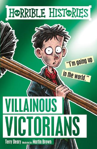 Villainous Victorians - Horrible Histories (Paperback)
