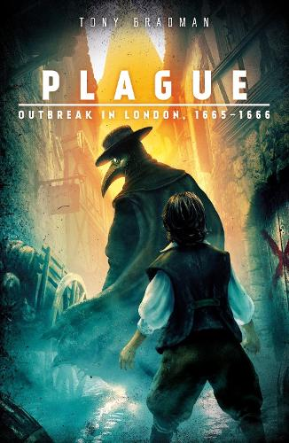 ~ Plague: Outbreak in London, 1665 - 1666 (Paperback)