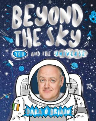 Beyond the Sky: You and the Universe (Hardback)
