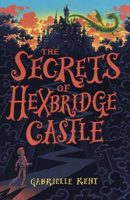 Alfie Bloom and the Secrets of Hexbridge Castle - Alfie Bloom 1 (Paperback)