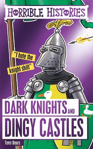 Dark Knights and Dingy Castles - Horrible Histories Special (Paperback)