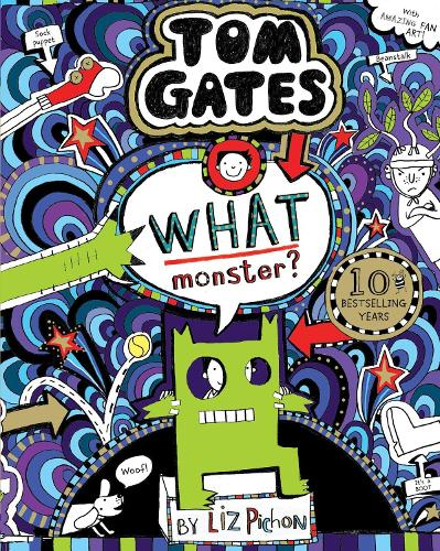 What Monster? (Tom Gates #15) (PB) - Tom Gates 15 (Paperback)