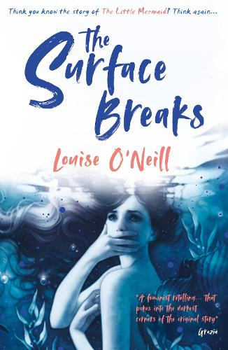 The Surface Breaks: a reimagining of The Little Mermaid (Paperback)