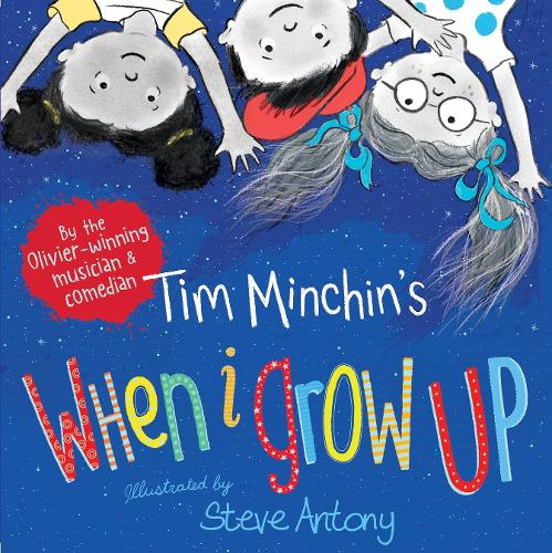 When I Grow Up (Hardback)