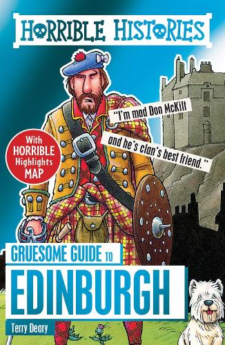 Gruesome Guide to Edinburgh - Horrible Histories (Paperback)