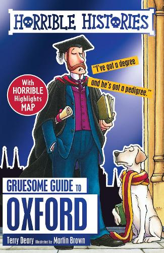 Gruesome Guide to Oxford - Horrible Histories (Paperback)