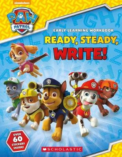 PAW Patrol: Ready, Steady, Write! - Paw Patrol (Paperback)