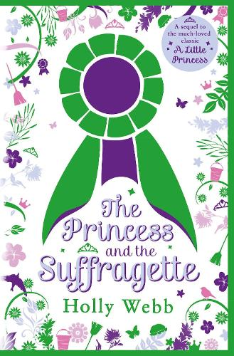 The Princess and the Suffragette: a sequel to A Little Princess (Paperback)