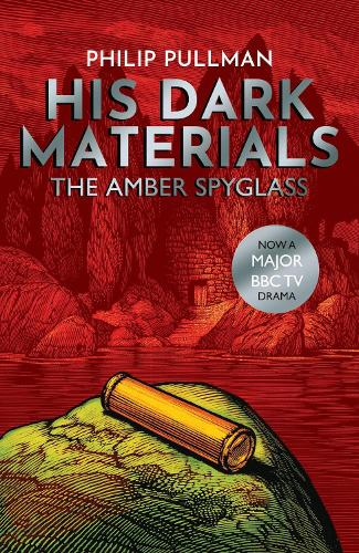 The Amber Spyglass - His Dark Materials 3 (Paperback)